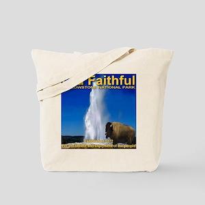 Old Faithful Yellowstone Nati Tote Bag