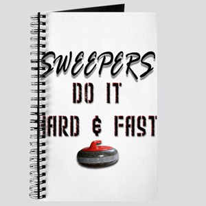 Sweepers Do It Hard & Fast Journal