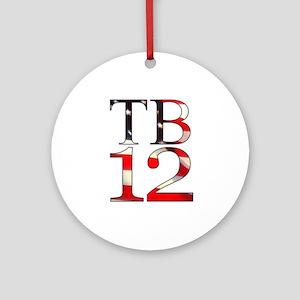 TB 12 Round Ornament