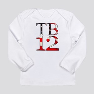 TB 12 Long Sleeve Infant T-Shirt