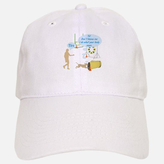 Do What Your Body Says Baseball Baseball Cap