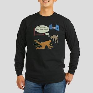 Whatchya Doin'? Long Sleeve Dark T-Shirt