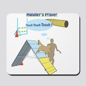 Handler's Prayer Mousepad