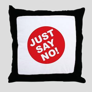 Just Say No! Throw Pillow