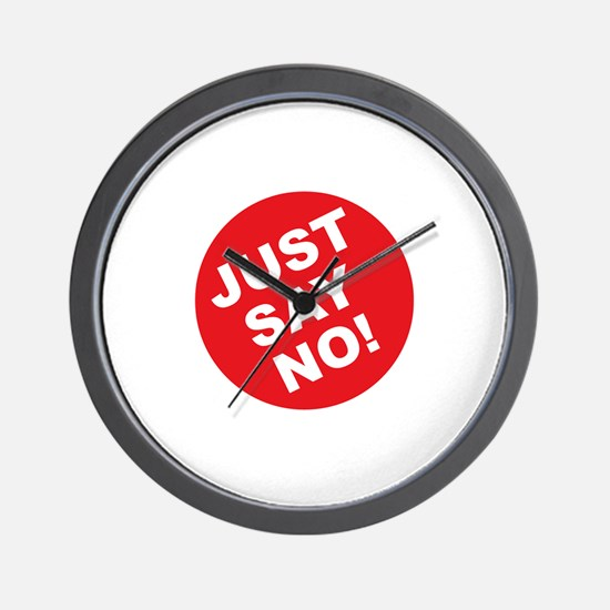 Just Say No! Wall Clock