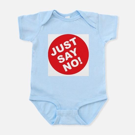 Just Say No! Infant Bodysuit