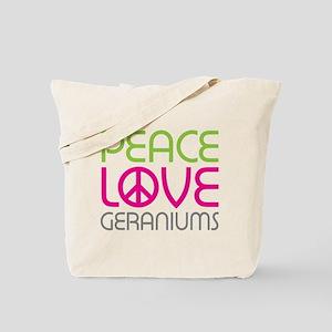 Peace Love Geraniums Tote Bag