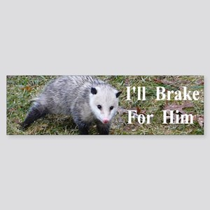 Possum -Braking for Him Sticker (Bumper)