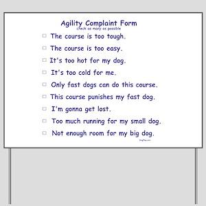 Agilty Complaint Form Yard Sign