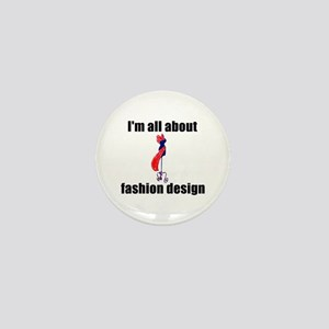 I'm All About Fashion Design! Mini Button