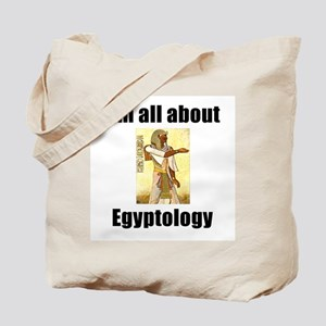 I'm All About Egyptology! Tote Bag