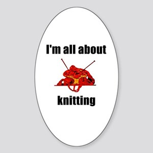 I'm All About Knitting! Oval Sticker