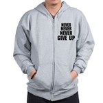 NEVER GIVE UP Zip Hoodie