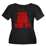 NEVER GIVE UP Women's Plus Size Scoop Neck Dark T-