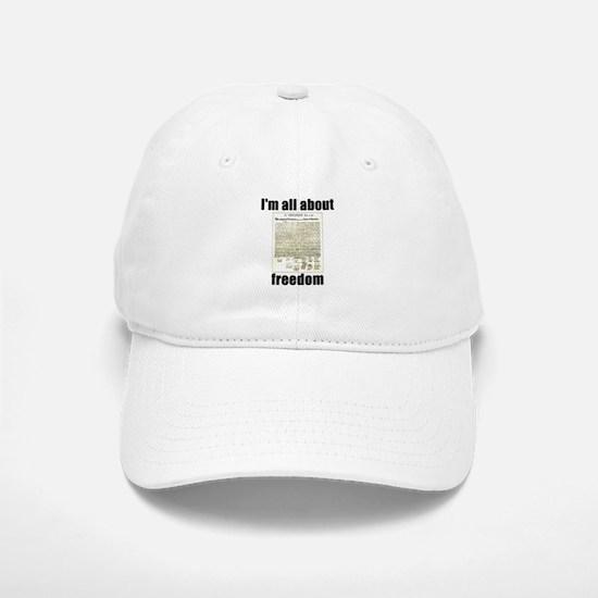 I'm All About Freedom! Baseball Baseball Cap