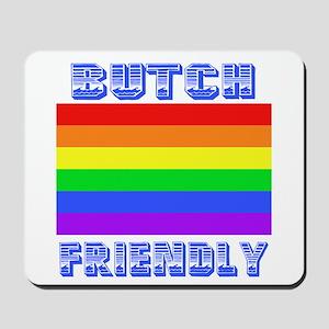 Butch Friendly Mousepad