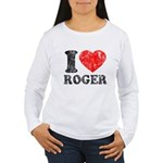 I (Heart) Roger Women's Long Sleeve T-Shirt
