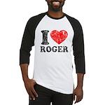 I (Heart) Roger Baseball Jersey