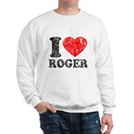 I (Heart) Roger Sweatshirt