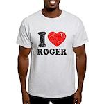 I (Heart) Roger Light T-Shirt