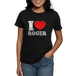I (Heart) Roger Women's Dark T-Shirt