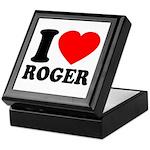 I (Heart) Roger Keepsake Box