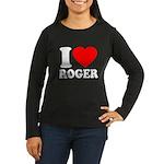 I (Heart) Roger Women's Long Sleeve Dark T-Shirt