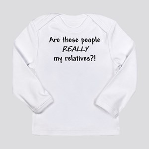 My relatives Long Sleeve T-Shirt