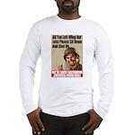 We're Defending America Long Sleeve T-Shirt