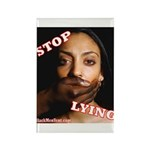 Stop Lying Rectangle Magnet (100 pack)