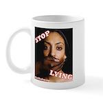 Stop Lying Mug