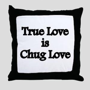 True Love Chug Love Throw Pillow
