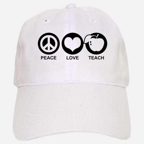 Peace Love Teach Baseball Baseball Cap
