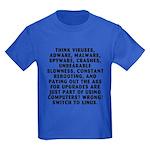 Think viruses... Kids Dark T-Shirt
