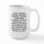 Think viruses... Large Mug