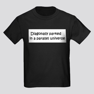 Diagonally parked in a parall Kids Dark T-Shirt