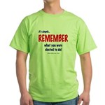 Remember the Election Green T-Shirt