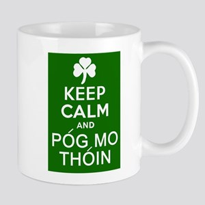 Keep Calm and Pog Mo Thoin Mug