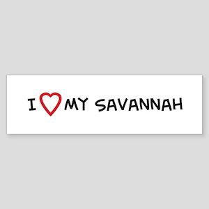I Love My Savannah Bumper Sticker