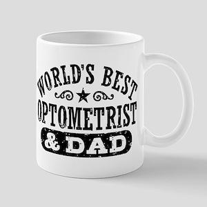 World's Best Optometrist and Dad 11 oz Ceramic Mug