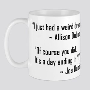 'Allison Dubois Quote' Mug