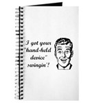 I Got Your Hand-Held Device S Journal