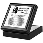 What Would Jesus NOT Do? Keepsake Box