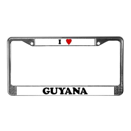 I Love Guyana License Plate Frame
