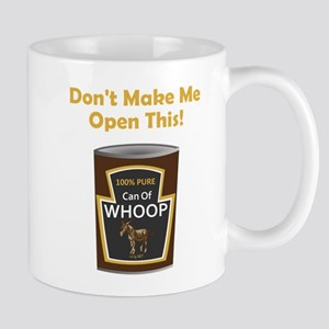 Can of Whoop Ass! Mug