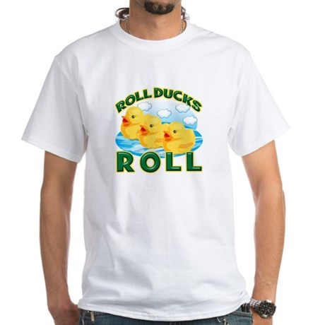 Roll Ducks Roll White T-Shirt