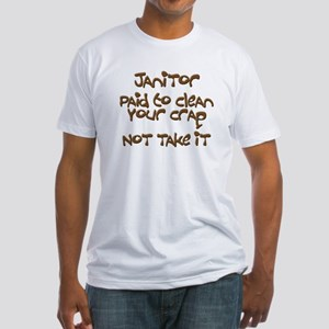 funny janitor Fitted T-Shirt