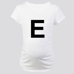 E Helvetica Alphabet Maternity T-Shirt