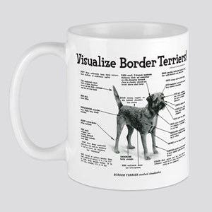 Visualize Border Terriers! Mugs