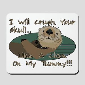 Otter Skull Crush Mousepad